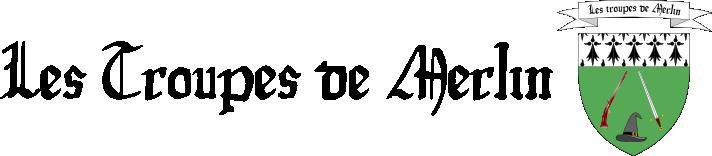 La Quête du Jeu et Les Troupes de Merlin